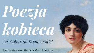Poezja Kobieca. Od Safony do Szymborskiej