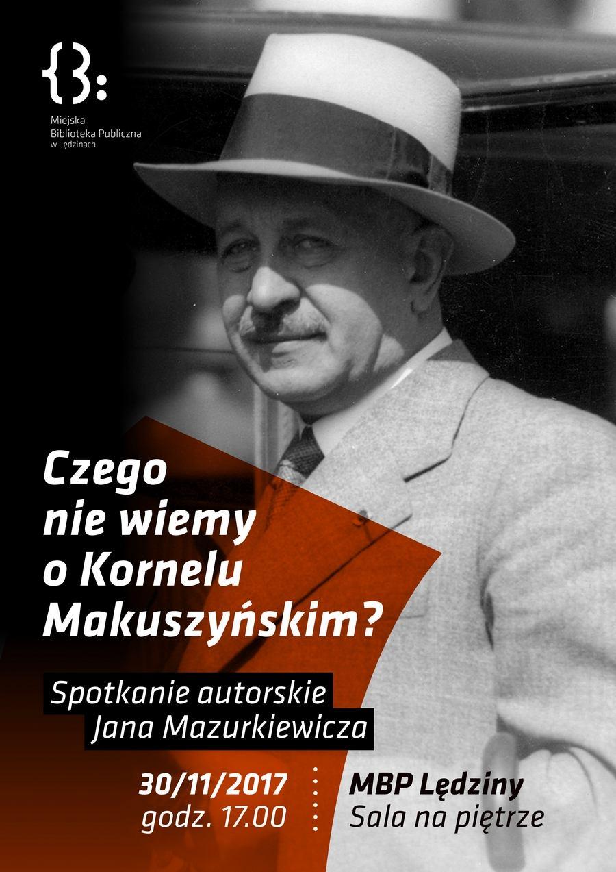 Czego niewiemy oKornelu Makuszyńskim?